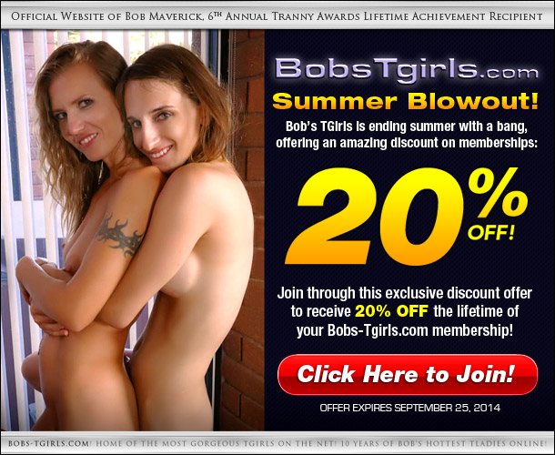 Shemale bobstgirls summer discount Grooby Exclusive Deal: Score 20% Off at Bob's TGirls.com